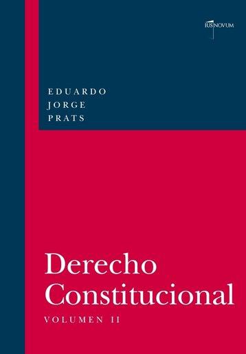 DERECHO CONSTITUCIONAL, Volumen II by Eduardo JORGE PRATS