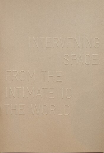 Intervening Space: From The Intimate To The World by The Mosiac Rooms