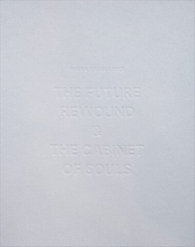The Future Rewound And The Cabinet Of Souls by Nadia Kaabi-Linke