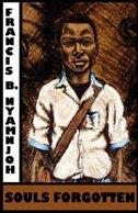 Souls Forgotten by Francis B. Nyamnjoh