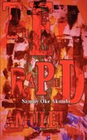 The Raped Amulet by Sammy Oke Akombi