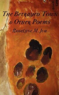 The Betrayed Town And Other Poems by Roselyne M. Jua