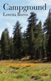 Campground by Loretta Burns