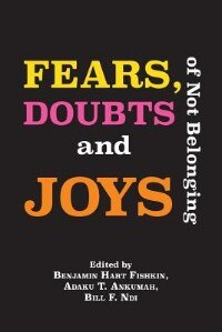Fears, Doubts and Joys of Not Belonging by Benjamin Hart Fishkin