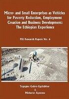 Micro-and Small Enterprises As Vehicles For Poverty Reduction, Employment Creation And Business…