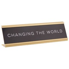 Name Plate – Changing the World