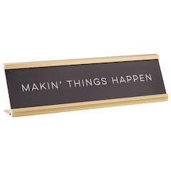 Name Plate – Makin' Things Happen