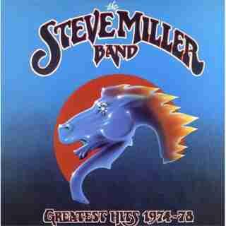 MILLER, STEVE - 1974-1978: GREATEST HITS