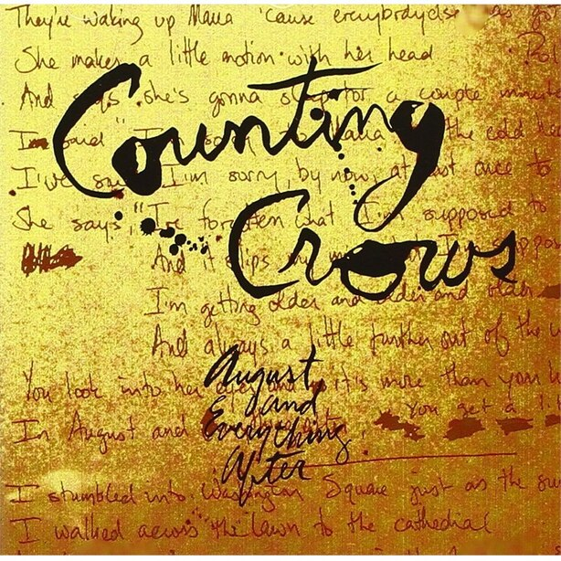 COUNTING CROWS  AUGUST & EVERYTHING A
