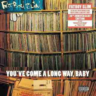 FATBOY SLIM - YOU'VE COME ALONG WAY (20T