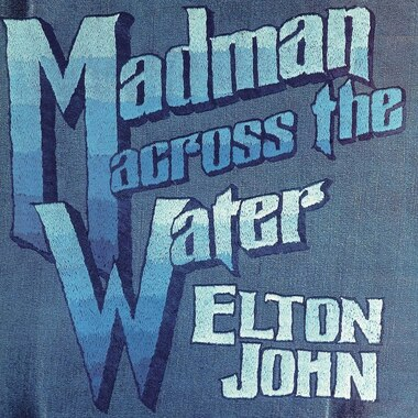 ELTON JOHN - MADMAN ACROSS THE WATER - VINYL