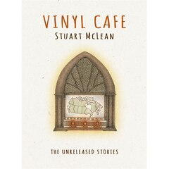 VINYL CAFÉ: THE UNRELEASED STORIES\ | Audio Book (CD)