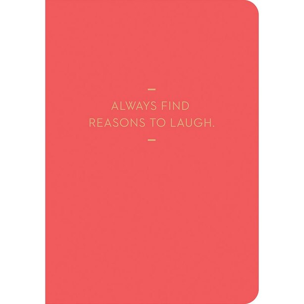 COMPENDIUM HARDCOVER MOTTO JOURNAL — FIND REASONS TO LAUGH