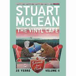 Stuart Mclean's Vinyl Café 25 Years Vol. II: Postcards from Canada
