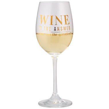 WINE GLASS – WINE IS THE ANSWER