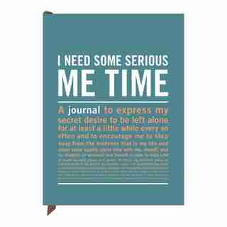 Knock Knock I Need Some Serious Me Time Inner-Truth™ Journal