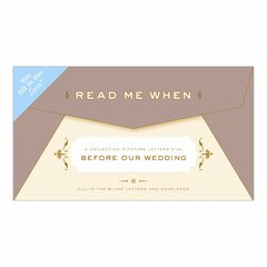Read Me When…Letters - Collection of Future Letters Before Our Wedding