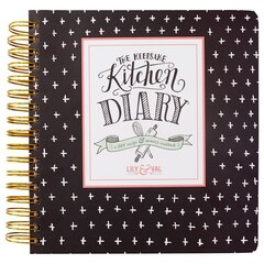 The Kitchen Keepsake Diary by Lily & Val