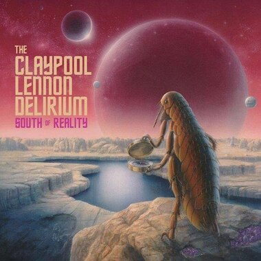 CLAYPOOL LENNON DELIRIUM - SOUTH OF REALITY - VINYL