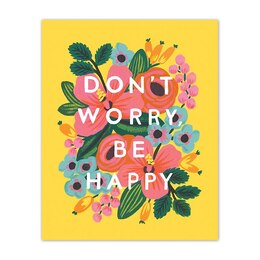 "Rifle Paper Co. ""Don't Worry, Be Happy"" Art Print - 8x10"