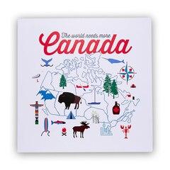 "The World Needs More Canada™ Art Print – 12"" x 12"""
