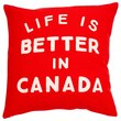 "Expressions Better in Canada Pillow Cover – 18"" x 18"""