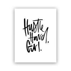 Reproduction Melo&Co.®– Hustle Hard, 8x10 po.