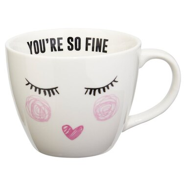 YOU'RE SO FINE MUG