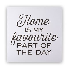Reproduction Home is my Favourite–12 po x 12 po