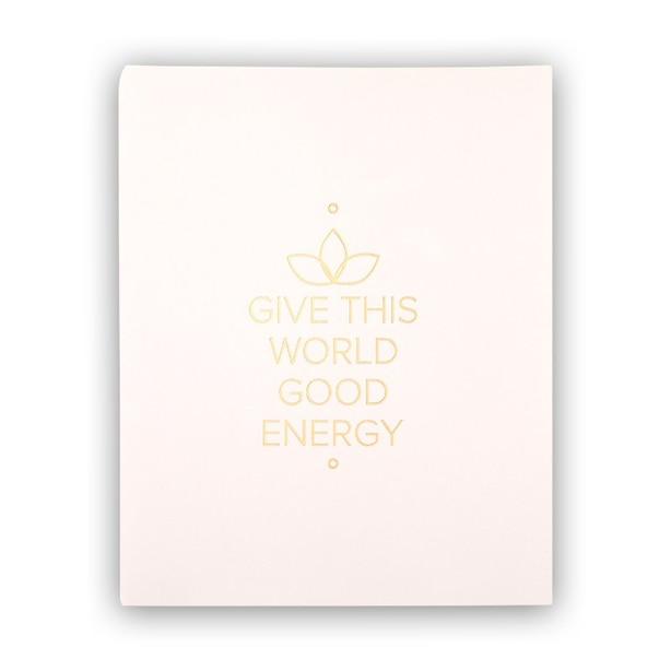 "Give Good Energy Art Print – 8"" x 10"""