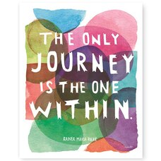"""The Only Journey Is Within Art Print – 8"""" x 10"""""""
