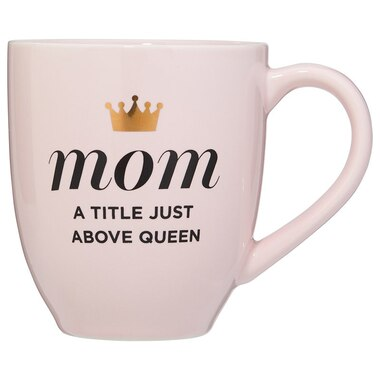 MOM TITLE ABOVE QUEEN MUG