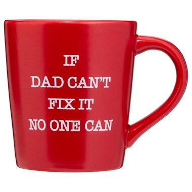 IF DAD CAN'T FIX IT MUG