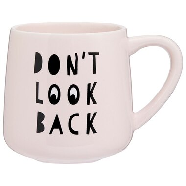 DON'T LOOK BACK MUG