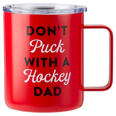 DON'T PUCK WITH A HOCKEY DAD METAL MUG