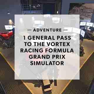 1 GENERAL PASS TO THE MONTREAL VORTEX RACING FORMULA GRAND PRIX SIMULATOR