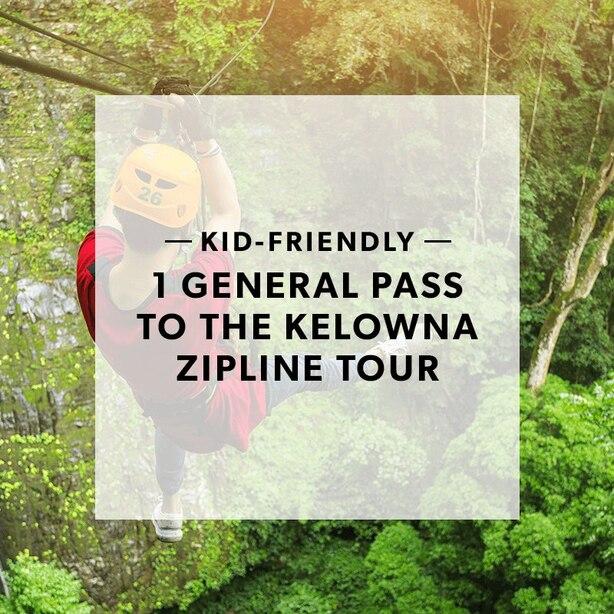 1 GENERAL PASS TO THE KELOWNA ZIPLINE TOUR