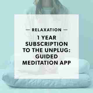 1 YEAR SUBSCRIPTION TO UNPLUG: GUIDED MEDITATION