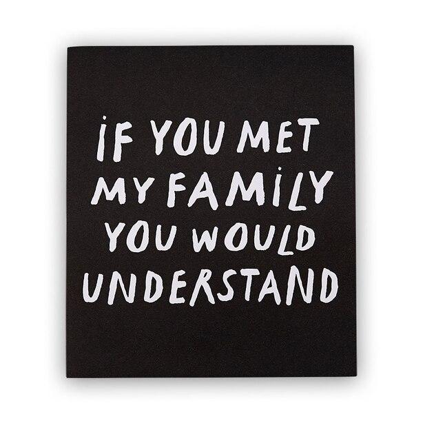 "MET MY FAMILY ART PRINT – 8"" x 10"""