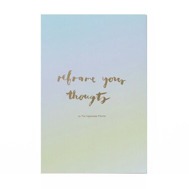 Notepad Reframe Your Thoughts