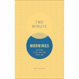 Neil Pasricha Two Minute Mornings Journal