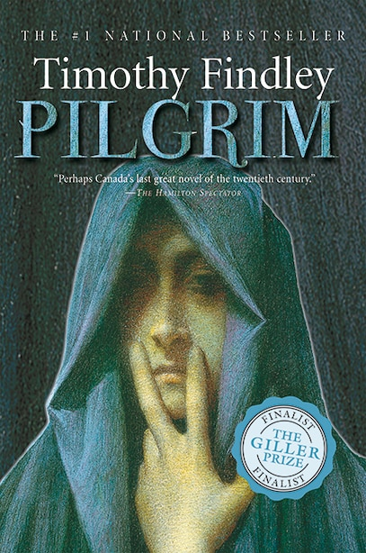 Pilgrim by Timothy Findley