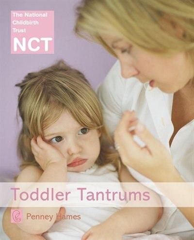 Toddler Tantrums (nct) by Penney Hames