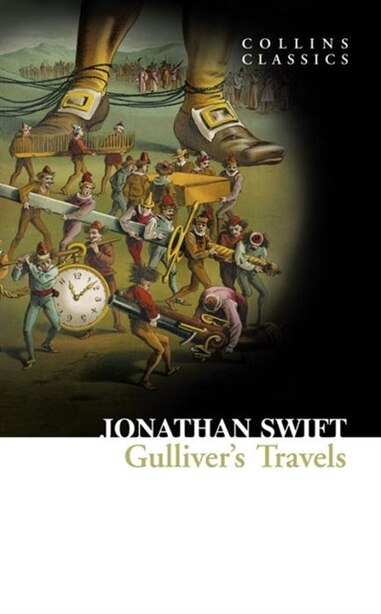 Gulliver's Travels (collins Classics) by JONATHAN SWIFT