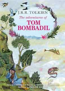 The Adventures of Tom Bombadil by J. R. R. Tolkien