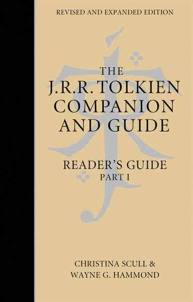 The J. R. R. Tolkien Companion And Guide by Wayne G. Hammond