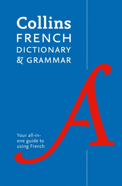 French Dictionary And Grammar: Two Books In One by Collins Dictionaries