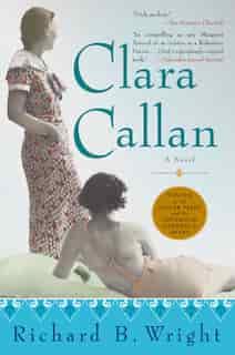 Clara Callan by Richard Bruce Wright