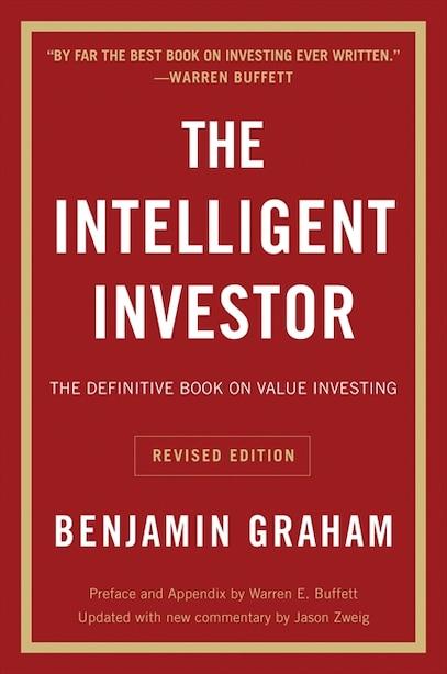 The Intelligent Investor Rev Ed. by Benjamin Graham