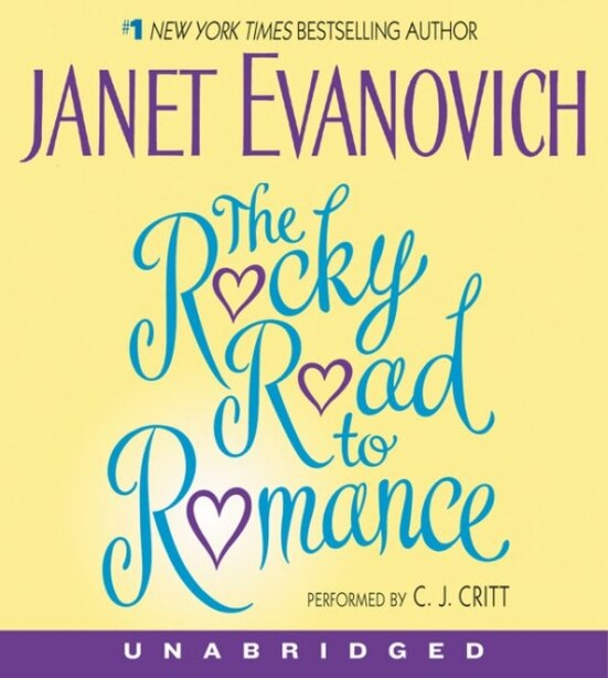 The Rocky Road To Romance Cd by Janet Evanovich